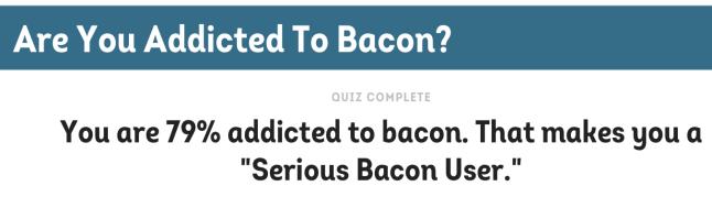 bacon addiction predictor result