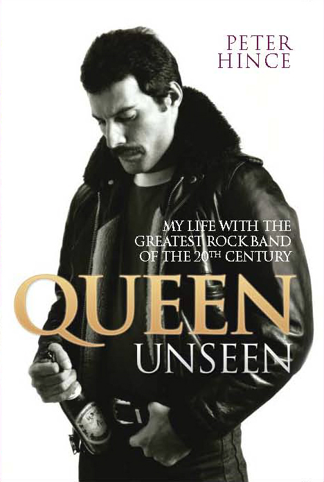 """Cool Book Cover Queen ~ Former queen roadie peter """"ratty hince to publish insider"""