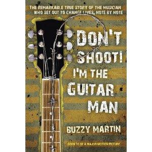 Dont Shoot Im The Guitar Man