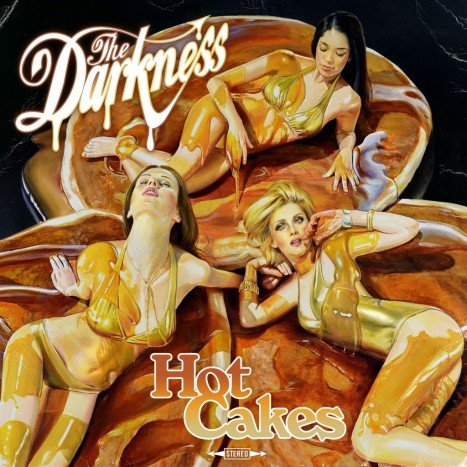 The Darkness Hot Cakes CD Cover Art