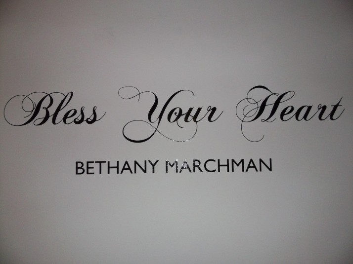 Bless Your Heart By Bethany Marchman Sign