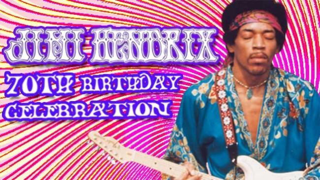 Jimi Hendrix 70th Birthday Celebration