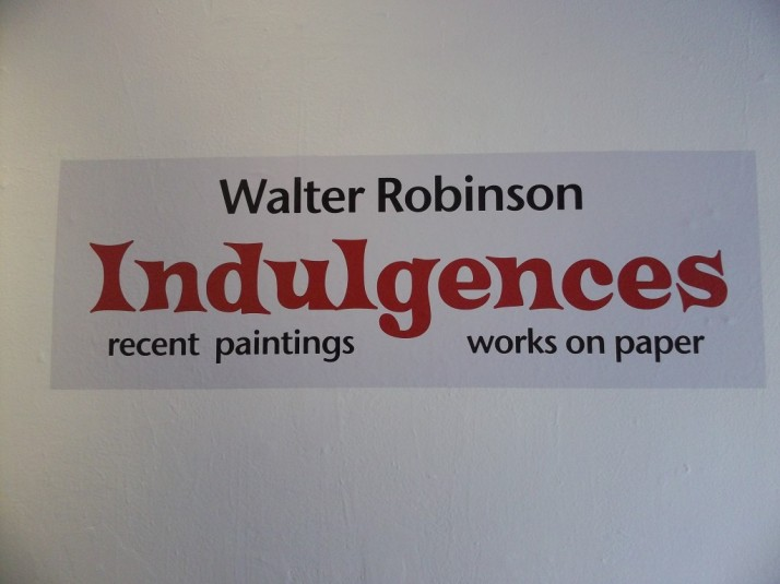 Walter Robinson Indulgences Exhibit Signage