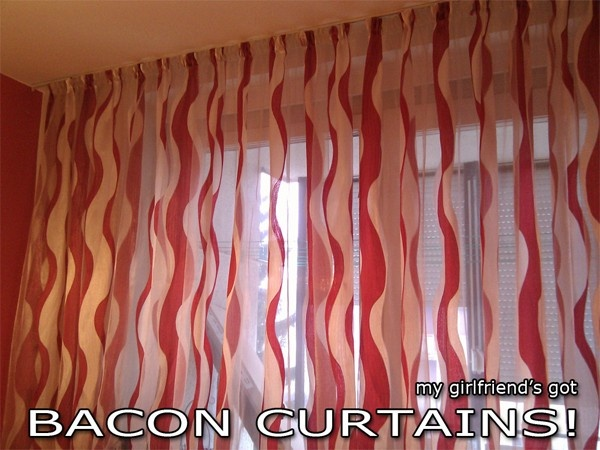 Bacon Curtains