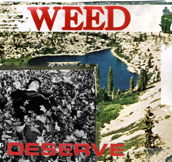 Weed Deserve Cover