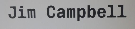 Jim Campbell Singage