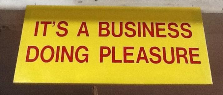 It' a Business Doing Pleasure