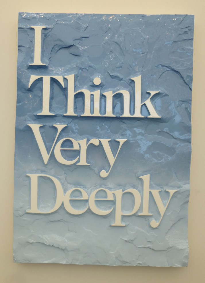 I Think Very Deeply