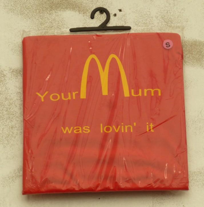 You Mum Was Lovin It