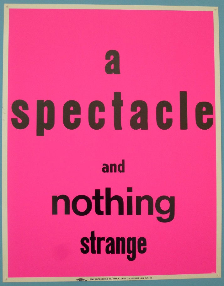 A Spectacle and Nothing Strange