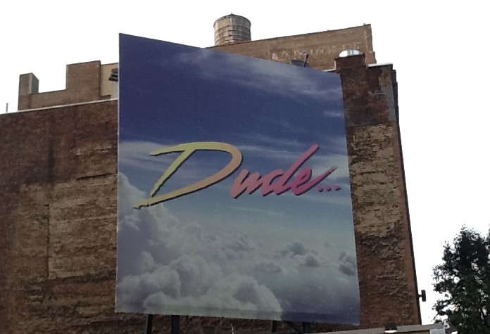 Dude Billboard