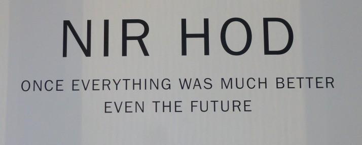 Nir Hod Exhibit Signage