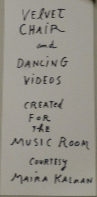 Velvet Chair and Dancing Videos Signage