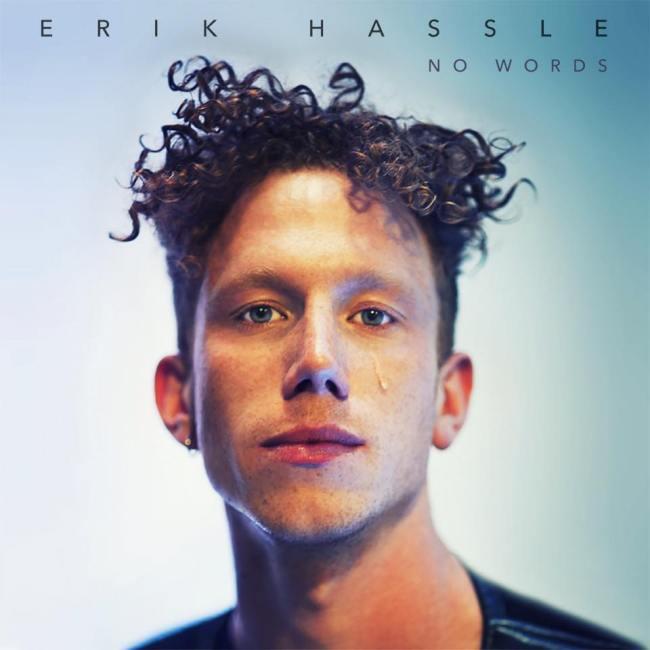 Erik Hassle No Words