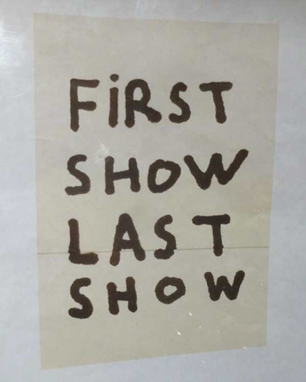 First Show Last Show Sinage