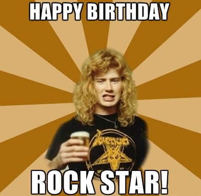 Dave Mustaine Birthday Meme