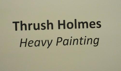 Thrush Holmes Signage