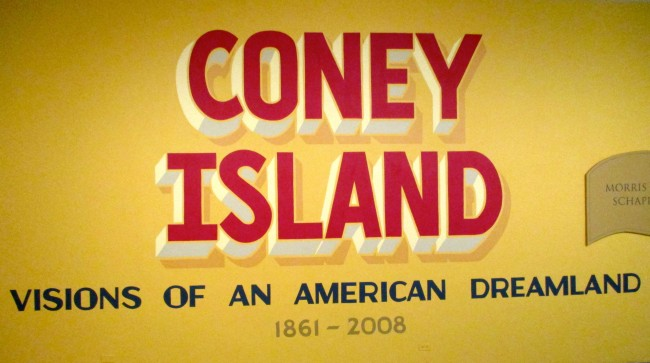 Coney Island Visions of an American Dreamland Signage