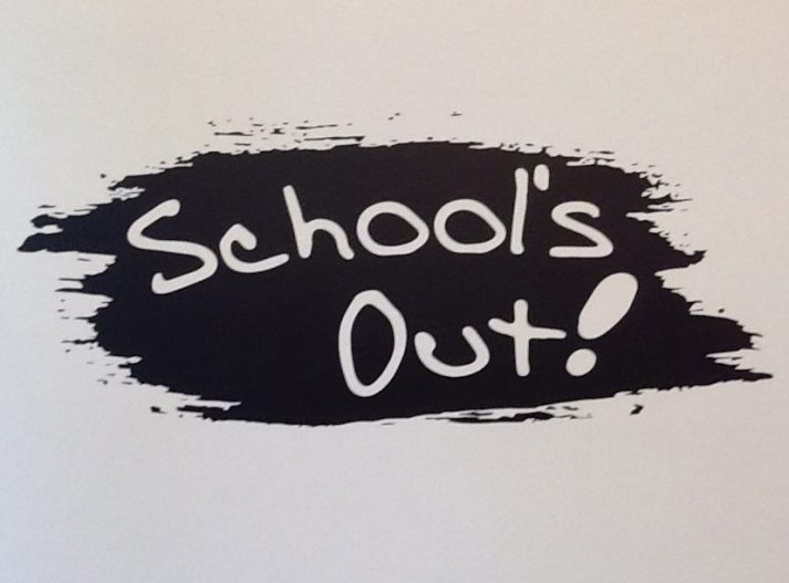 Schools Out Signage
