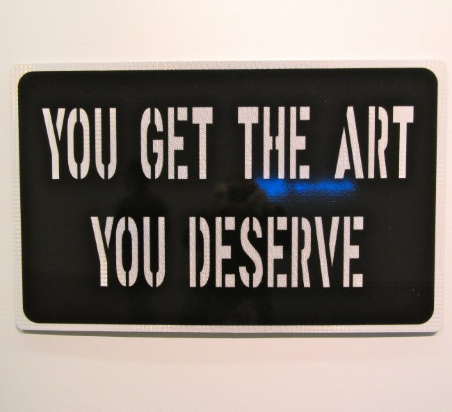 You Get the Art You Deserve
