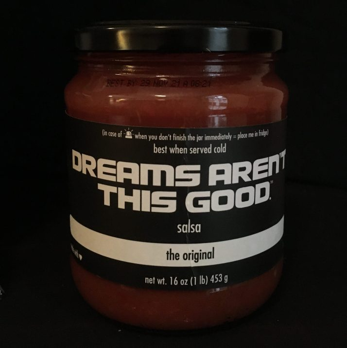 dreams aren't this good salsa jar photo by gail worley